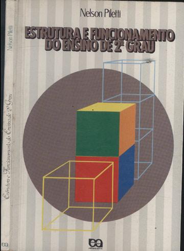Estrutura e Funcionamento do Ensino de 2º Grau