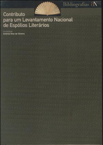 Contributo para um Levantamento Nacional de Espólios Literários