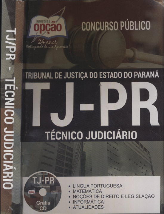TJ/PR - Técnico Judiciário - Concurso Público - Com CD