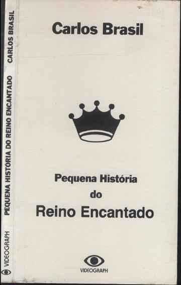 Pequena História do Reino Encantando