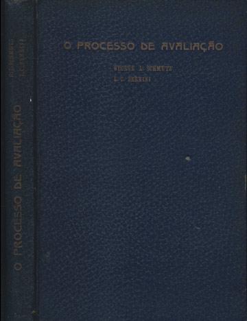O Processo de Avaliação - Com Dedicatória do Autor