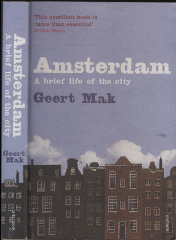 Amsterdam - A Brief Life of the City