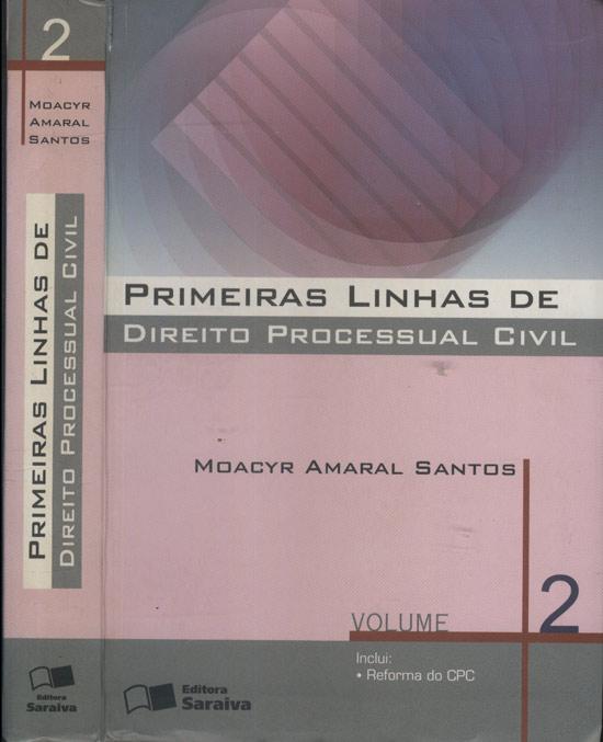 Primeiras Linhas de Direito Processual Civil - Volume 2