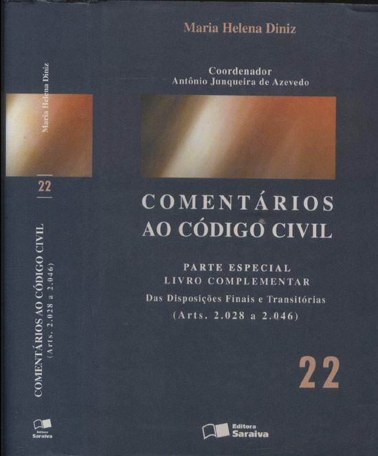 Comentários ao Código Civil - Volume 22