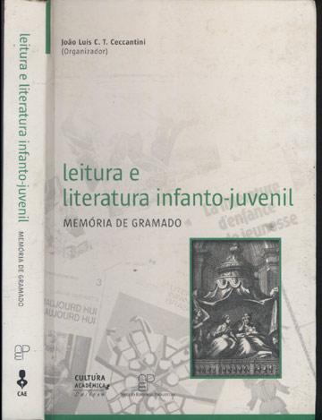 Leitura e Literatura Infanto-Juvenil - Memória de Gramado