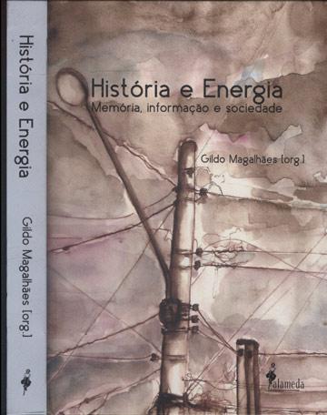 História e Energia - Com Dedicatória do Organizador