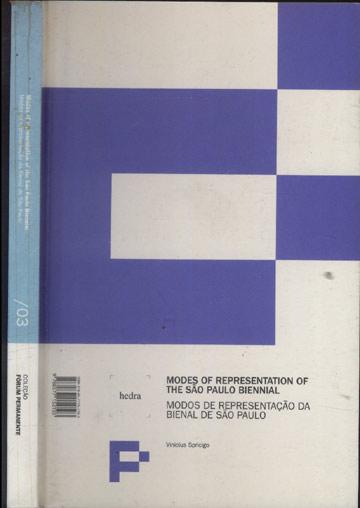 Modes of Representation of the São Paulo Biennial - Modos de Representação da Bienal de São Paulo