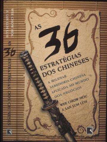 As 36 Estratégias dos Chineses