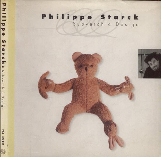 Philippe Starck - Subverchic Design