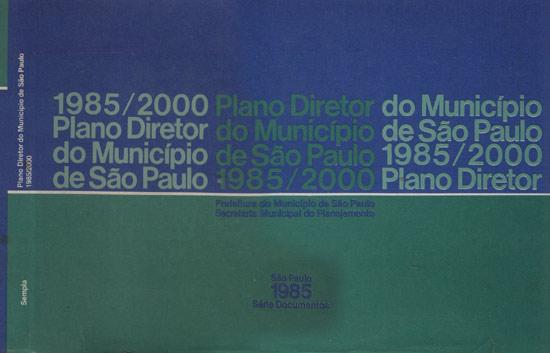 Plano Diretor do Município de São Paulo -1985/2000