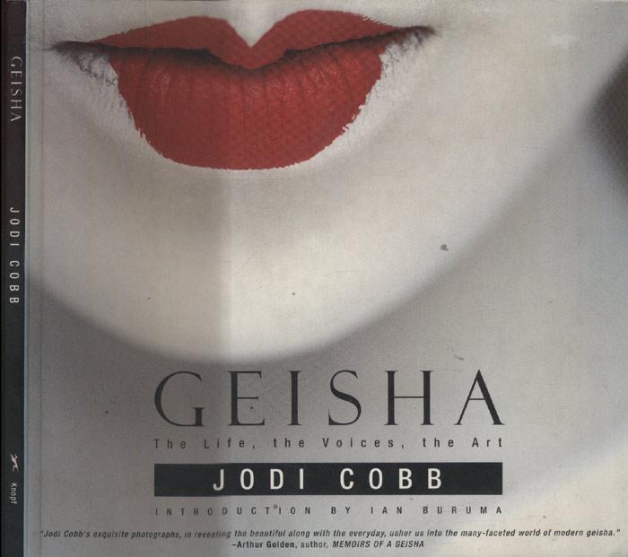 Geisha - The Life The Voices The Art