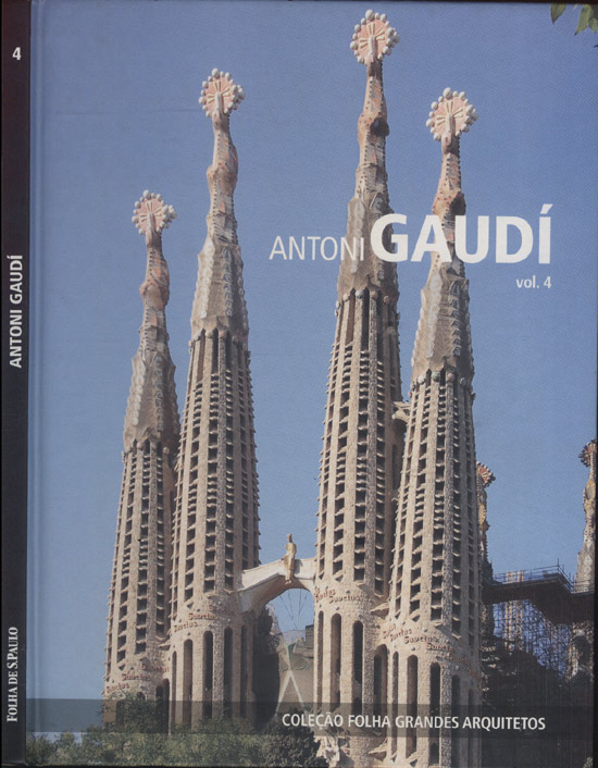 Antoni Gaudí - Coleção Folha Grandes Arquitetos - Volume 4