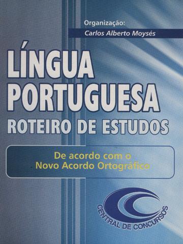 Língua Portuguesa - Roteiro de Estudos