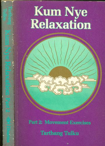 Kum Nye Relaxation - Part 2