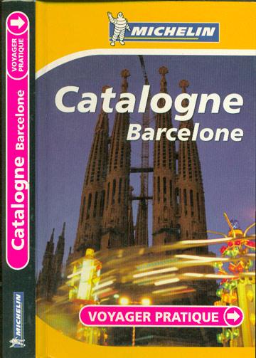 Michelin - Catalogne \ Barcelone - Voyager Pratique