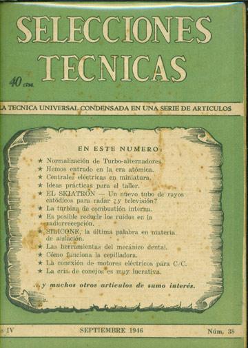 Selecciones Tecnicas - Año IV - Septiembre 1946 - Nº.38