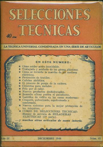 Selecciones Tecnicas - Año IV - Diciembre 1946 - Nº.41