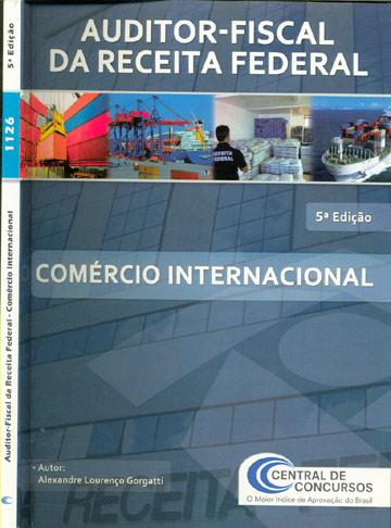 Auditor-Fiscal da Receita Federal - Comércio Internacional