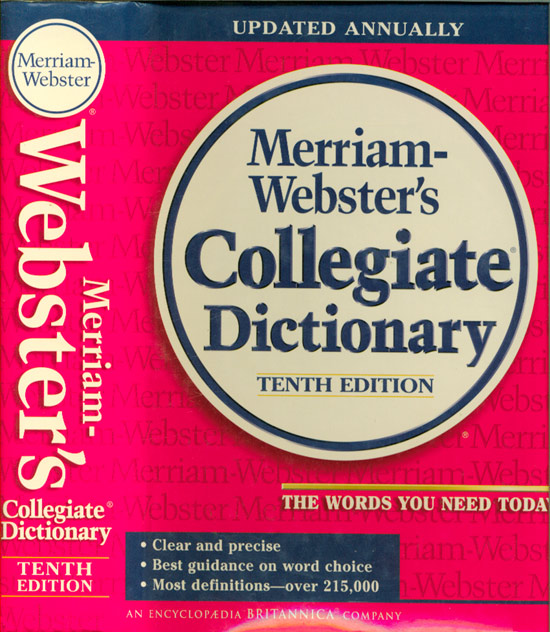 Merrian-Webster´s - Collegiate Dictionary