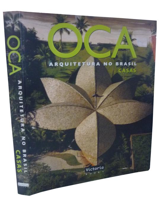 OCA - Arquitetura no Brasil - Volume 5 - Casas