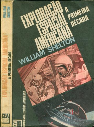 Exploração Espacial Americana - A Primeira Década