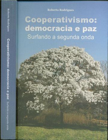 Cooperativismo - Democracia e Paz - Surfando a Segunda Onda