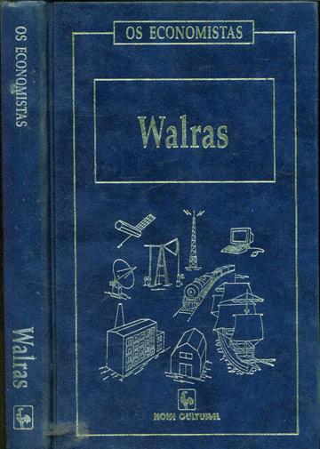 Walras - Os Economistas