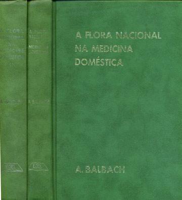 A Flora Nacional na Medicina Doméstica - 2 Volumes