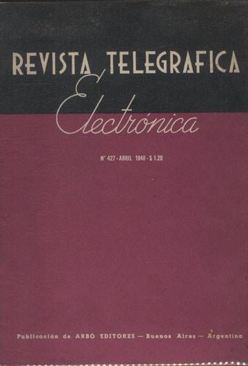 Revista Telegrafica Electrónica - Nº.427 - Abril 1948