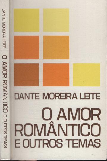 O Amor Romântico e Outros Temas
