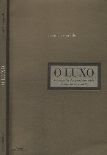 O Luxo