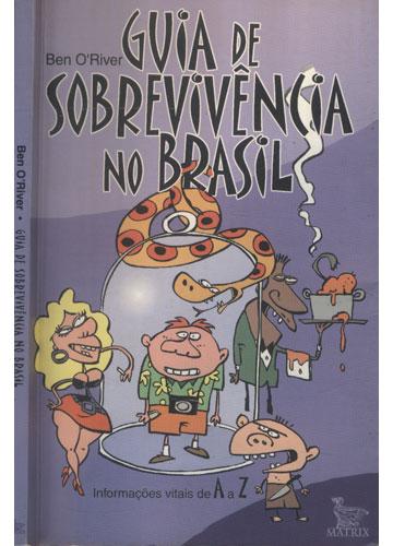 Guia de Sobrevivência no Brasil