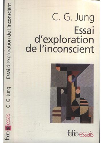 Essai D'Exploration de L'Inconscient