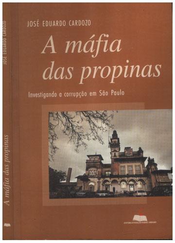 A Máfia das Propinas
