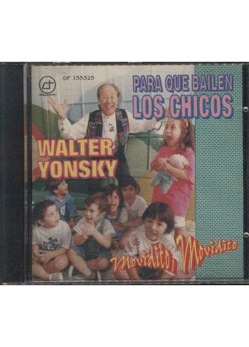 Walter Yonsky - Para Que Bailen Los Chicos *importado*