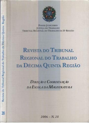 Revista do Tribunal Regional do Trabalho da Décima Quinta Região Nº. 28