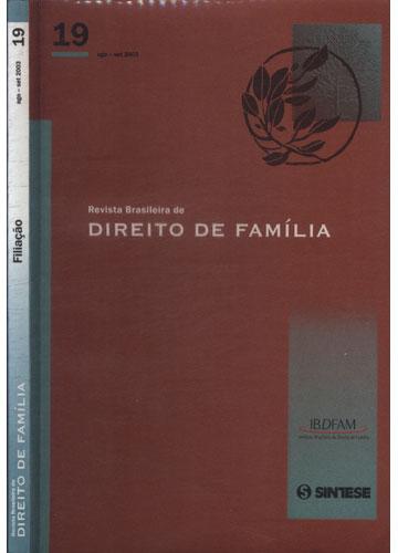 Revista Brasileira de Direito de Família - Ano V - Nº.19 - Ago-Set 2003