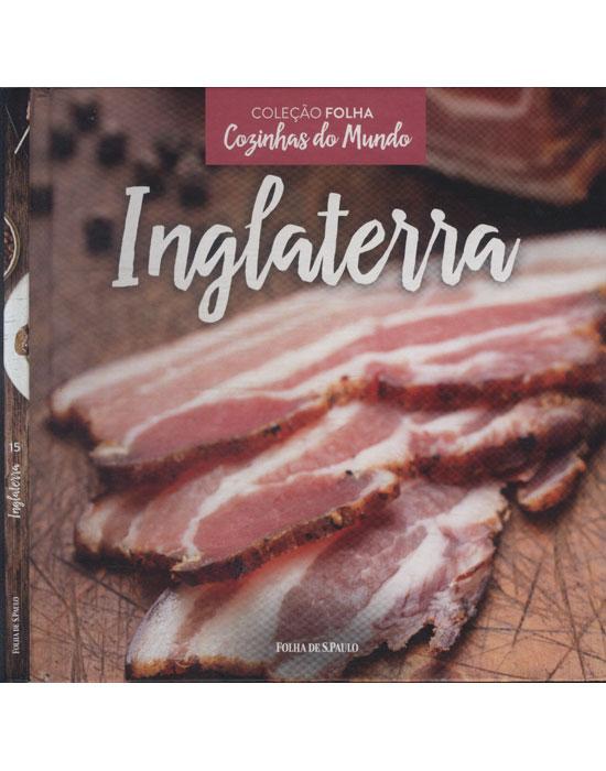 Inglaterra - Coleção Folha Cozinhas do Mundo - Volume 15