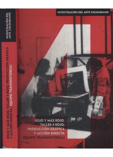 Rojo y Más Rojo - Taller 4 Rojo - Produción Gráfica y Acción Directa - Equipo Transhistor(IA)
