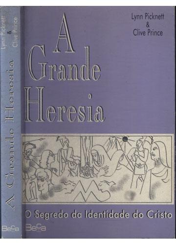 A Grande Heresia