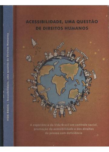 Vida Brasil - Acessibilidade uma Questão de Direitos Humanos