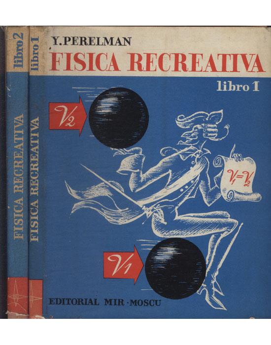 Fisica Recreativa - 2 Volumes
