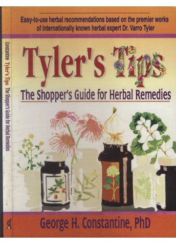 Tyler's Tips - The Shopper's Guide for Herbal Remedies