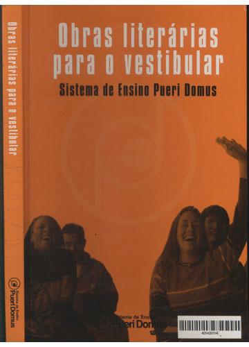 Obras Literárias para o Vestibular - Sistema de Ensino Pueri Domus