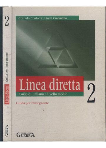 Linea Diretta - Guida per I'insegnante - Volume 2