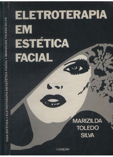 Eletroterapia em Estética Facial