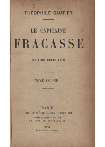 Le Capitaine Fracasse - Tome Seconde