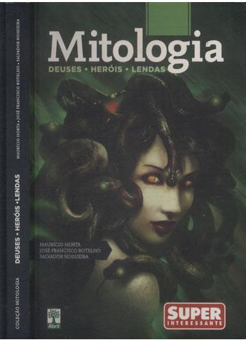 Coleção Mitologia - Deuses - Heróis - Lendas