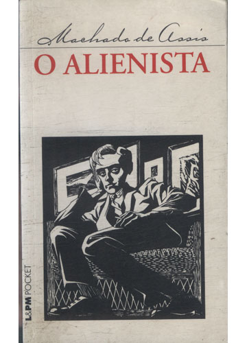 Livro - O Alienista - Sebo do Messias
