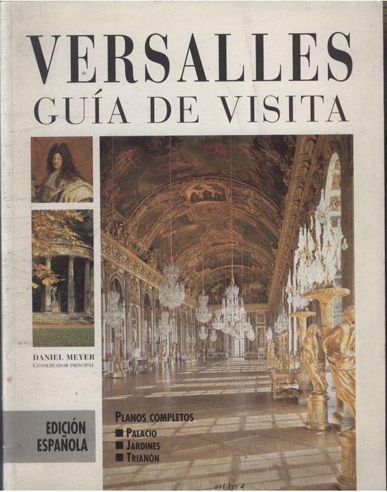 Versalles - Guía de Visita - edición española